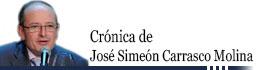 Crónica de José Simeón Carrasco Molina